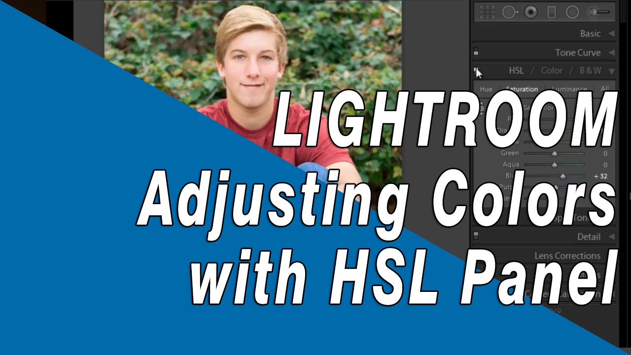 Learn how to adjust individual colors using Lightrooms HSL Panel