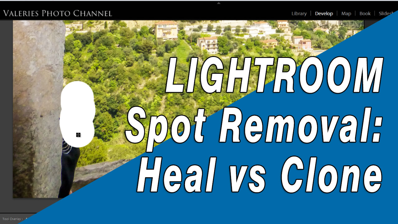 Spot Removal: Healing and Cloning in Lightroom 5