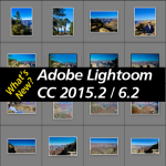 what's new in Lightroom CC 2015.2 / 6.2 - import dialog has a big update