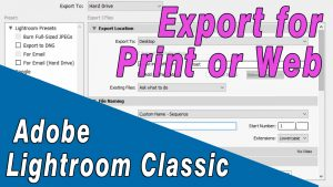 How to Export Lightroom Photos for print and web