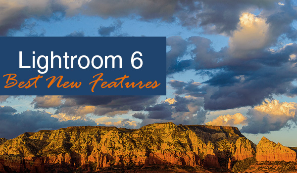 All about Lightroom 6 - Creative Cloud - newest features